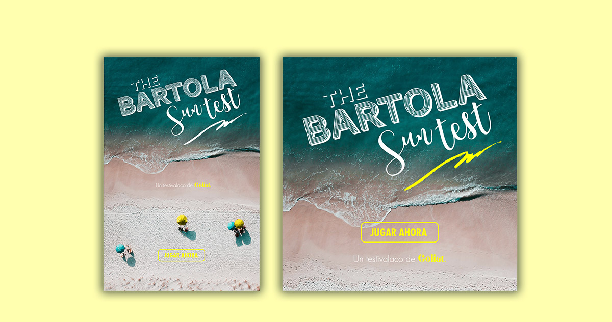The Bartola Sun Test | Creatividad
